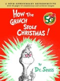 How the Grinch Stole Christmas: A 50th Anniversary Retrospective (Hardcover)