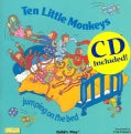 Ten Little Monkeys: Jumping on the Bed
