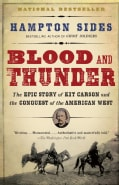 Blood and Thunder: An Epic of the American West (Paperback)