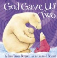 God Gave Us Two (Hardcover)