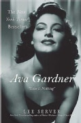 Ava Gardner: Love Is Nothing (Paperback)
