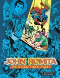 John Romita.. and All That Jazz (Paperback)
