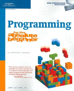 Programming for the Absolute Beginner (Paperback)