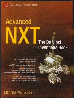 Advanced Nxt: The Da Vinci Inventions Book (Paperback)
