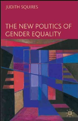 The New Politics of Gender Equality (Paperback)