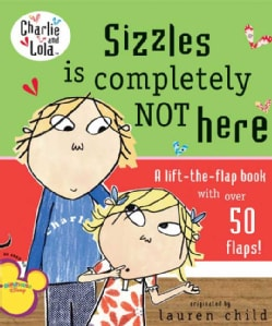 Sizzles Is Completely Not Here (Board book)