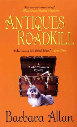 Antiques Roadkill: A Trash 'n' Treasures Mystery (Paperback)
