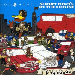 Too Short - Short Dog's in the House (Parental Advisory)
