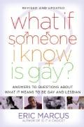 What If Someone I Know Is Gay?: Answers to Questions About What it Means to Be Gay and Lesbian (Paperback)