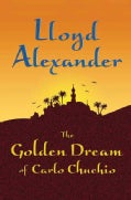 The Golden Dream of Carlo Chuchio (Hardcover)