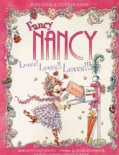 Fancy Nancy Loves! Loves!! Loves!!!......: A Reusable Sticker Book (Paperback)