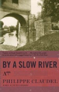 By a Slow River (Paperback)