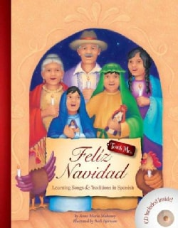Feliz Navidad: Learning Songs and Traditions in Spanish