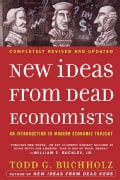 New Ideas from Dead Economists: An Introduction to Modern Economic Thought (Paperback)