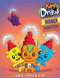 Kids Draw Manga Monsters (Paperback)