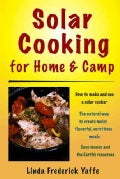 Solar Cooking for Home and Camp (Paperback)