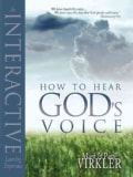 How to Hear God's Voice: Interactive Learning Experience (Paperback)
