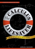 The Calculus Lifesaver: All the Tools You Need to Excel at Calculus (Paperback)