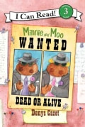 Minnie and Moo: Wanted Dead or Alive (Paperback)