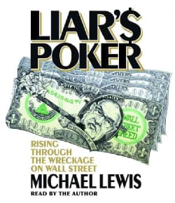 Liar's Poker: Rising Through the Wreckage on Wall Street (CD-Audio)