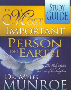 The Most Important Person on Earth: The Holy Spirit Governor of the Kingdom (Paperback)