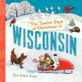 The Twelve Days of Christmas in Wisconsin (Hardcover)