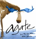 Agate: What Good Is a Moose? (Hardcover)