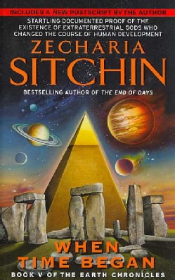 When Time Began: Book V of the Earth Chronicles (Paperback)