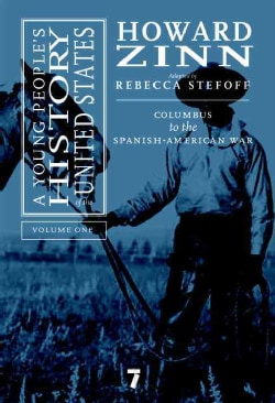 A Young People's History of the United States: Columbus to the Spanish-American War (Hardcover)
