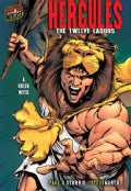 Hercules: The Twelve Labors: A Greek Myth (Paperback)