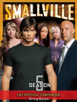 Smallville: The Official Companion Season 5 (Paperback)