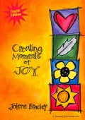 Creating Moments of Joy for the Person with Alzheimer's or Dementia (Paperback)