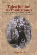 Tales Behind the Tombstones (Paperback)