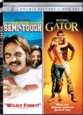 Semi-Tough & Gator (DVD)