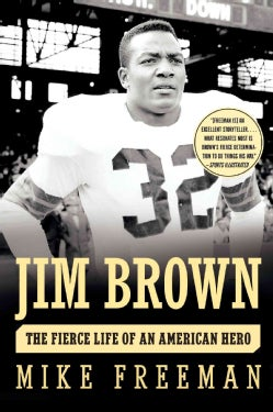 Jim Brown: The Fierce Life of an American Hero (Paperback)
