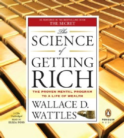 The Science of Getting Rich: The Proven Mental Program to a Life of Wealth (CD-Audio)