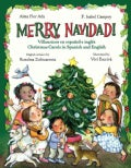 Merry Navidad!: Villancicos En Espanol E Ingles/Christmas Carols in Spanish and English (Hardcover)