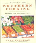 A Love Affair with Southern Cooking: Recipes and Recollections (Hardcover)