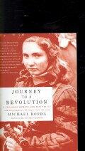 Journey to a Revolution: A Personal Memoir and History of the Hungarian Revolution of 1956 (Paperback)