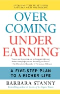 Overcoming Underearning: A Five-Step Plan to a Richer Life (Paperback)
