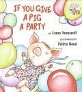 If You Give a Pig a Party (Hardcover)