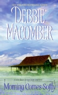 Morning Comes Softly (Paperback)