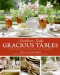 Southern Lady: Gracious Tables: The Perfect Setting for Any Occasion (Hardcover)