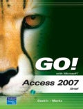 Go! With Microsoft Access 2007