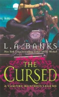 The Cursed: A Vampire Huntress Legend (Paperback)