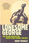 Lonesome George: The Life and Loves of the World's Most Famous Tortoise (Paperback)