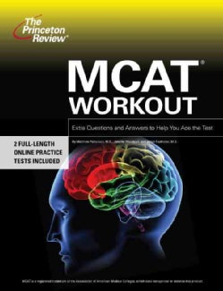 MCAT Workout: Extra Practice to Help You Ace the Test (Paperback)