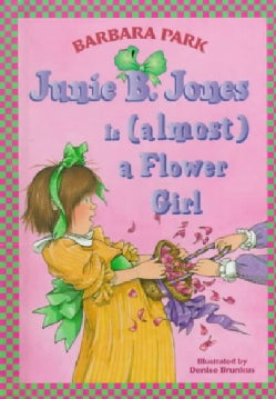 Junie B. Jones Is (Almost) a Flower Girl (Hardcover)