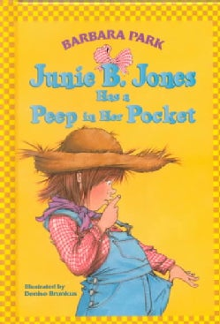 Junie B. Jones Has a Peep in Her Pocket (Hardcover)