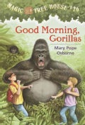 Good Morning, Gorillas (Hardcover)